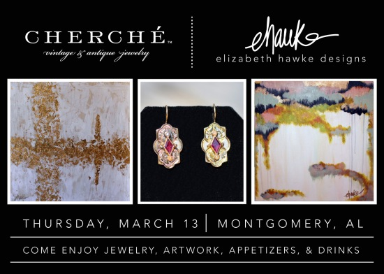 Join us Thursday evening, March 13th, from 5-8 pm to shop the timeless antique jewelry of Whitney Lee's Cherche and handcrafted art collection of Elizabeth Hawke Designs. Come enjoy a glass of wine, some nibbles, and a little fun for this unique trunk show.  We hope you can make it!